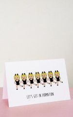 Lets Get In Formation card