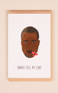 Kanye Feel My Love card